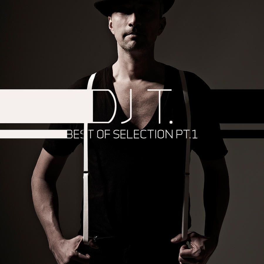 DJ T - Best of Selection Part 1 (Get Physical)