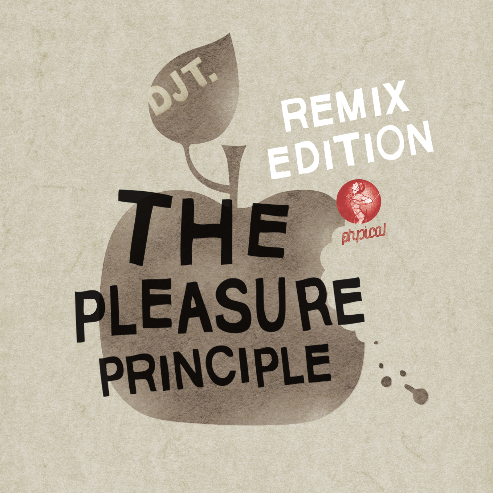 DJ T - The pleasure principle (Remix Edition)