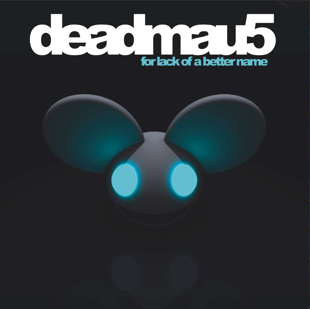 Deadmau5 - Lack for a better name