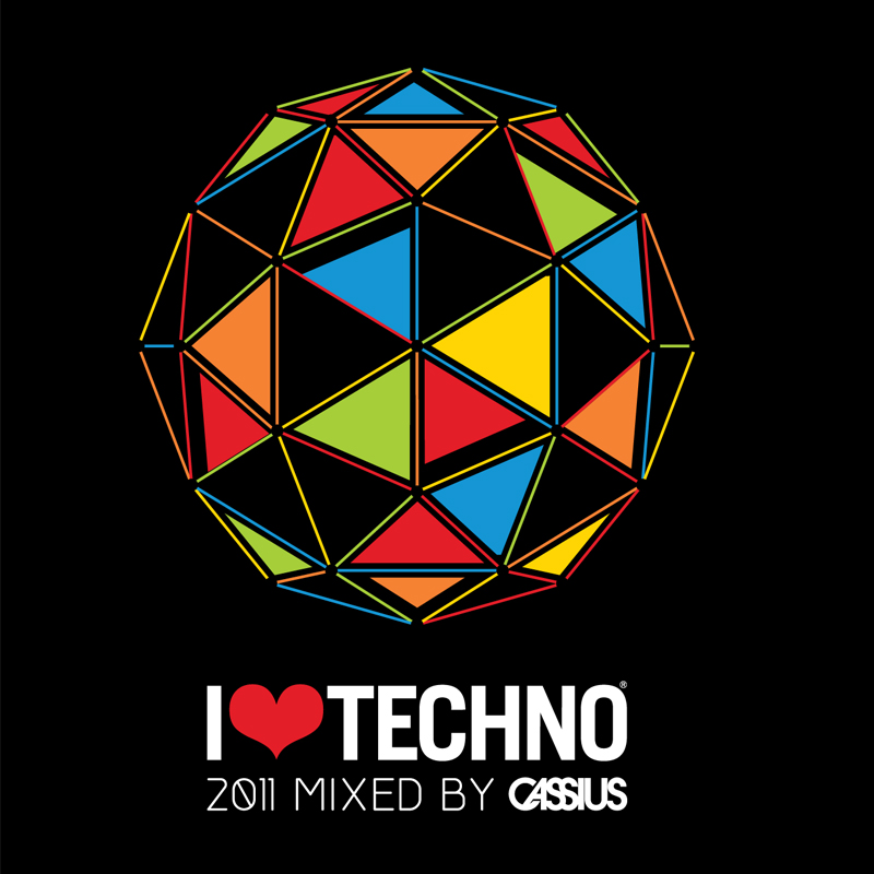 I Love Techno 2011 - Mixed by Cassius