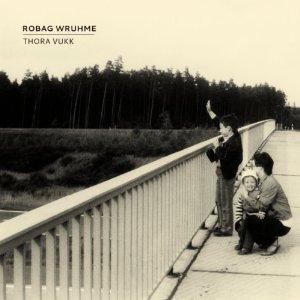 http://www.actualites-electroniques.com/Album/Robag%20Wruhme-Thora%20Vukk.jpg