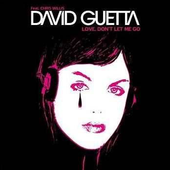 David Guetta - Love dont let me go