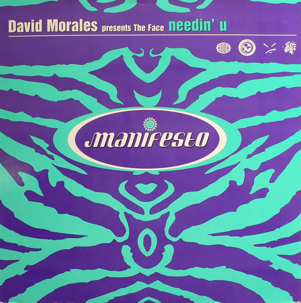 David Morales presents The Face - Needin U