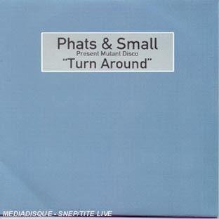 Phats and Small - Turn around
