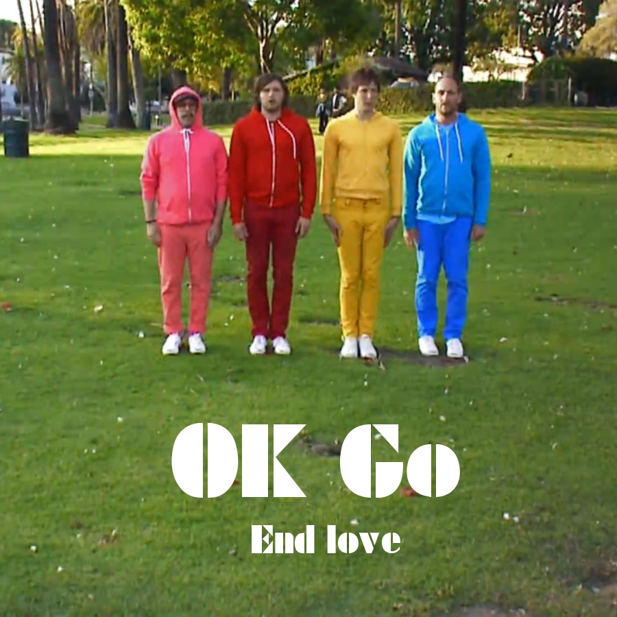 OK Go - End love