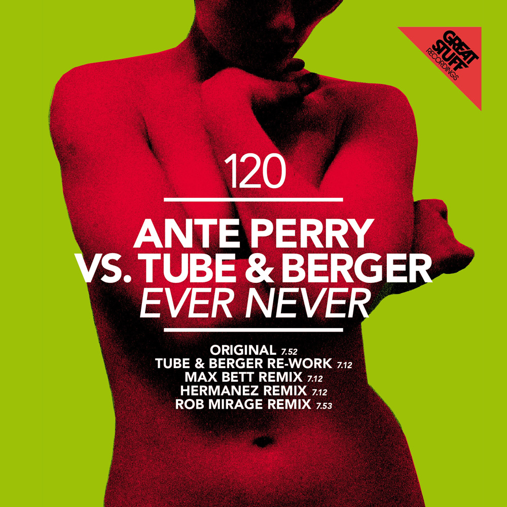 Ante Perry vs Tube and Berger - Ever never EP