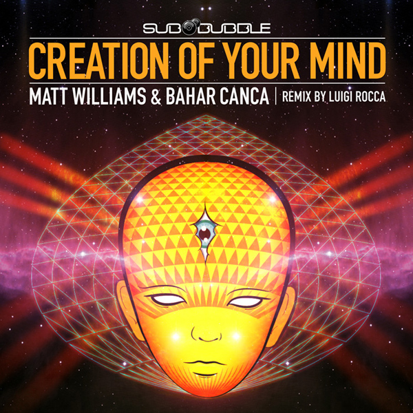 Bahar Canca and Williams - Creation of Your Mind EP