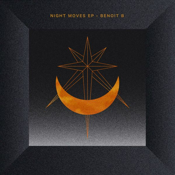 Benoit B - Night moves EP