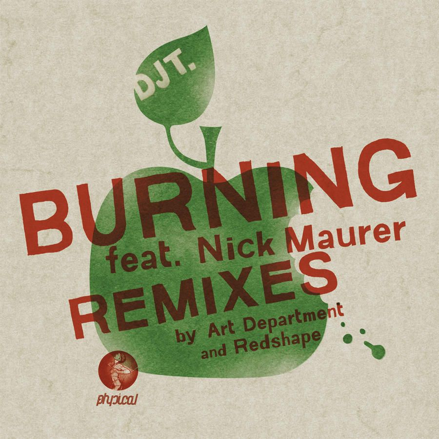 DJ T feat Nick Maurer - Burning EP