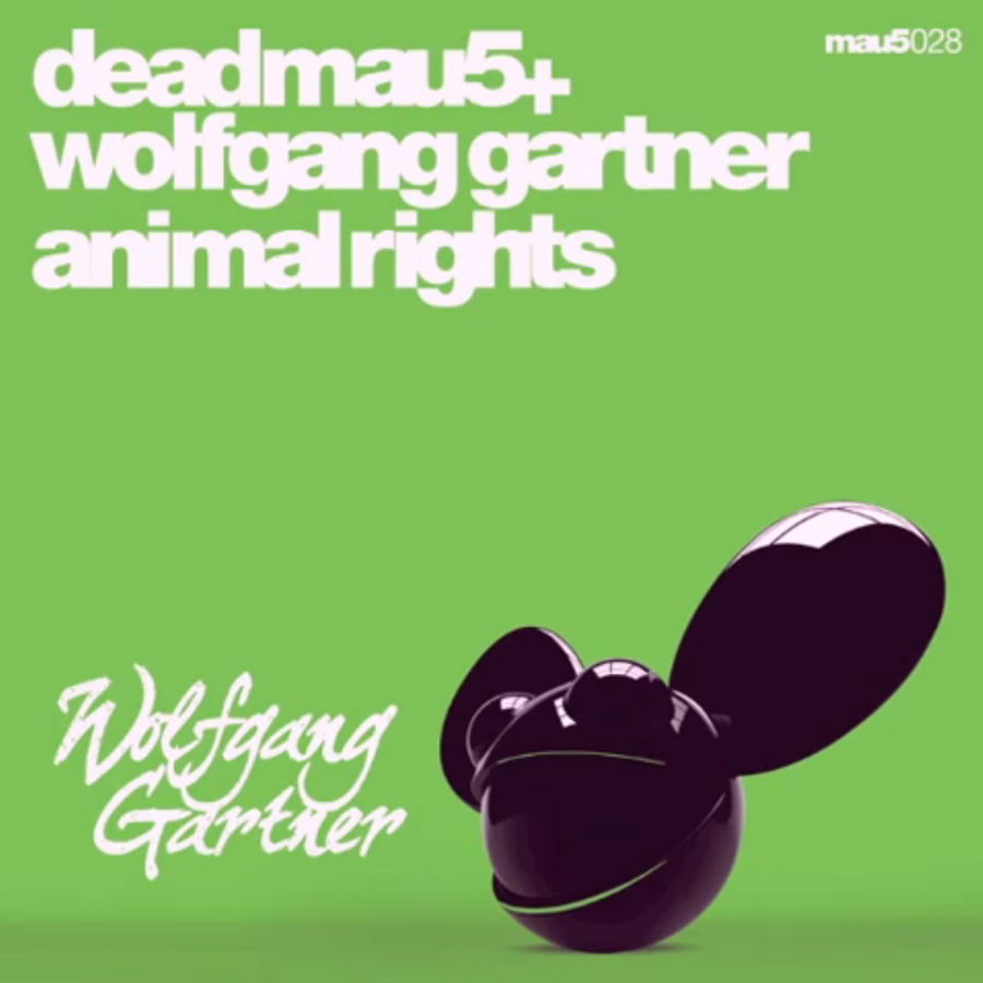 Deadmau5 and Wolfgang Gartner - Animal rights