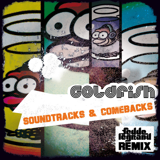 Goldfish - Soundtracks and comebacks (Fedde le Grand Mix)