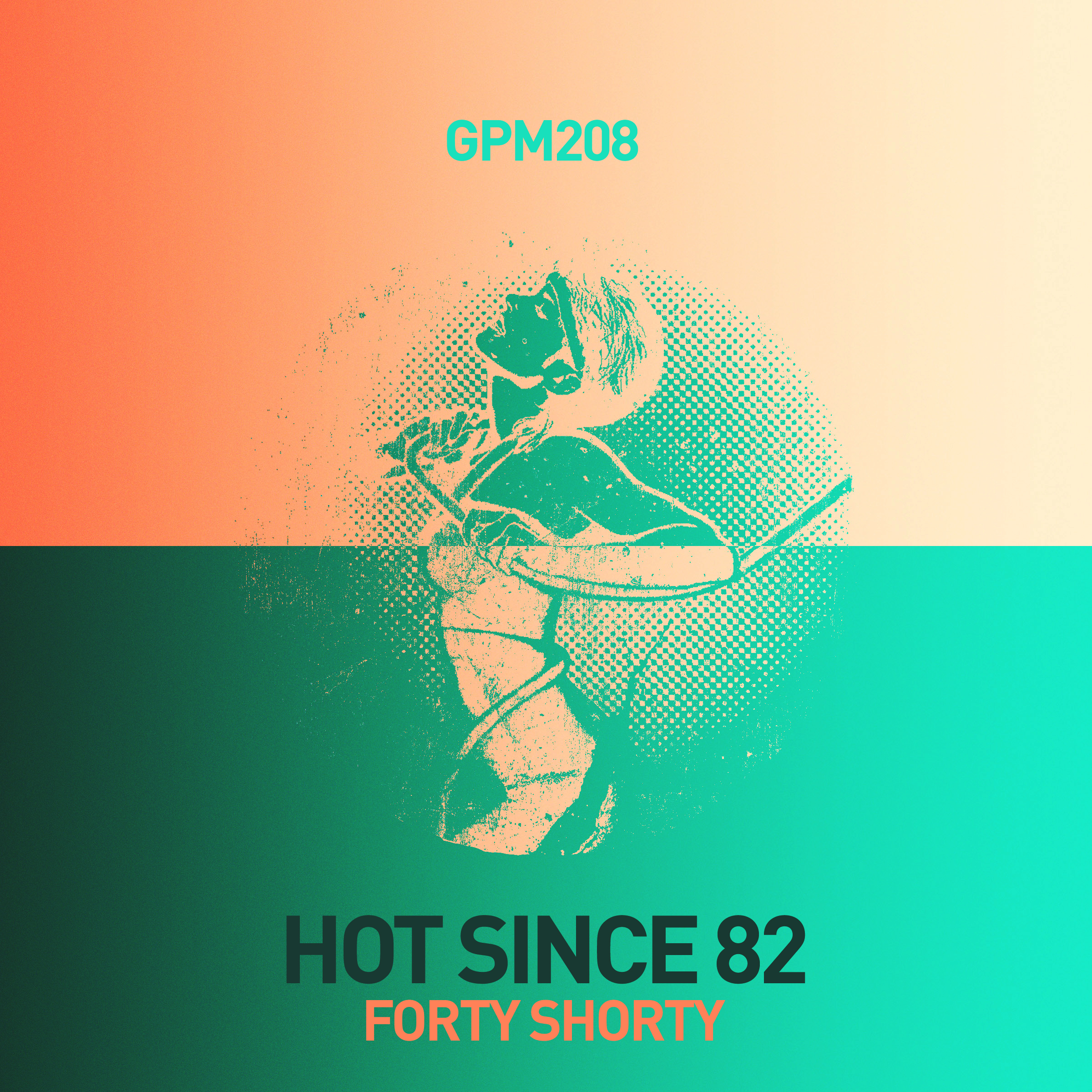 Hot Since 82 - Forty Shorty EP