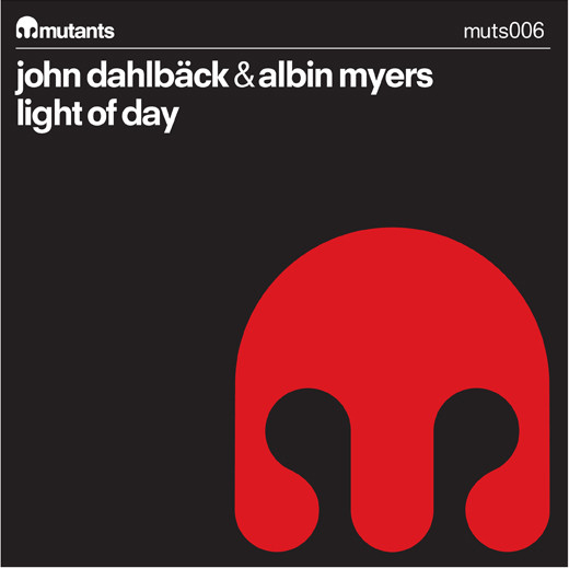 John Dahlback and Albin Myers - Light of day