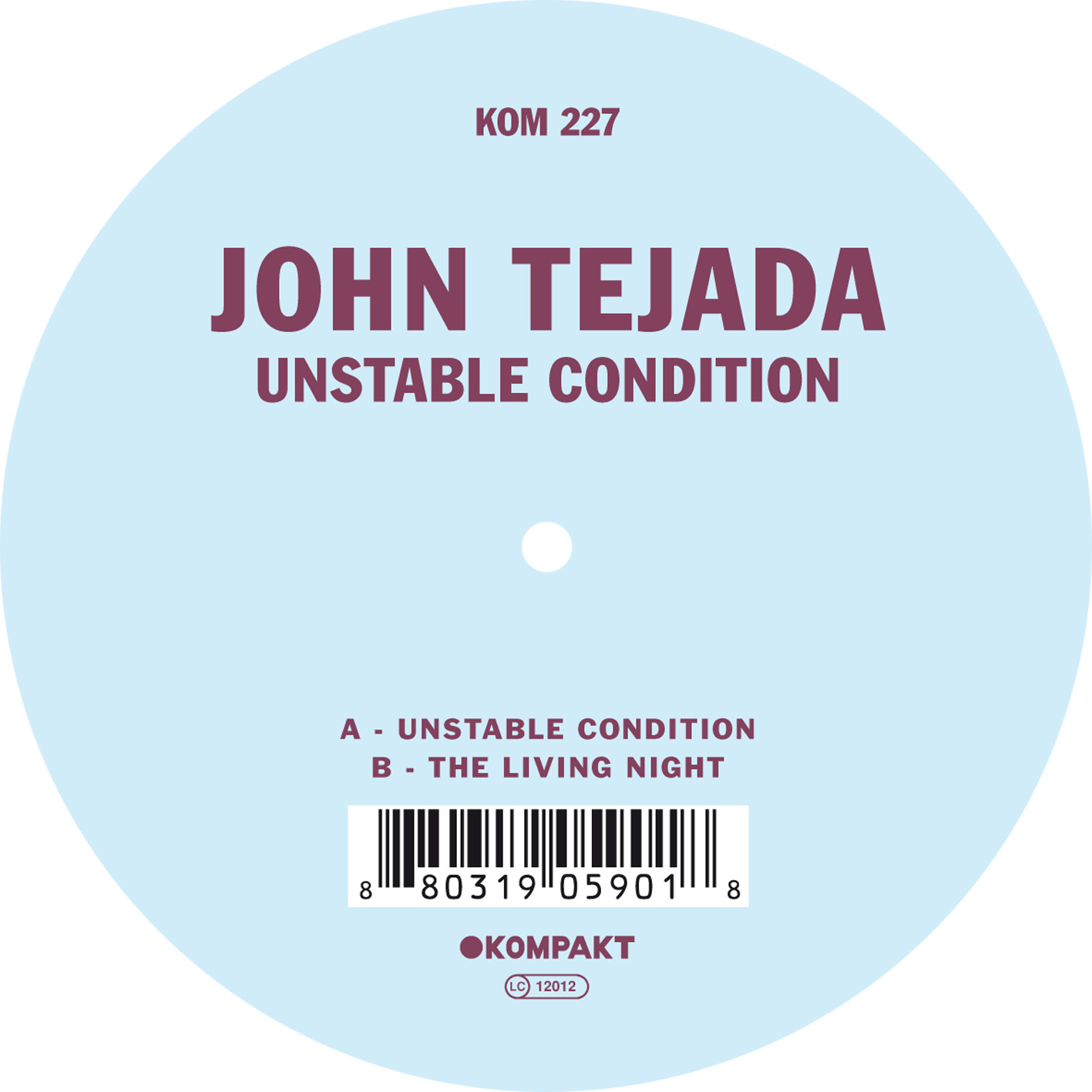 John Tejada - Unstable condition EP