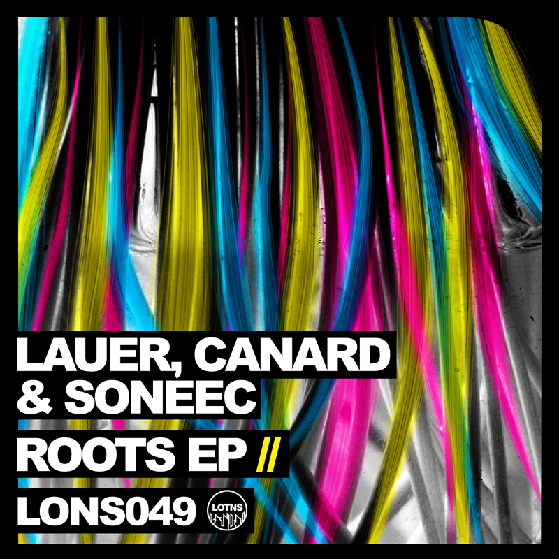 Lauer and Canard and Soneec - Roots EP