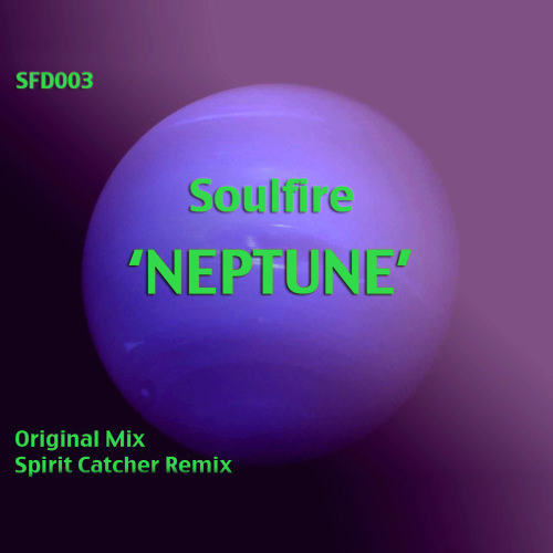 Soulfire - Neptune (Spirit Catcher Remix)
