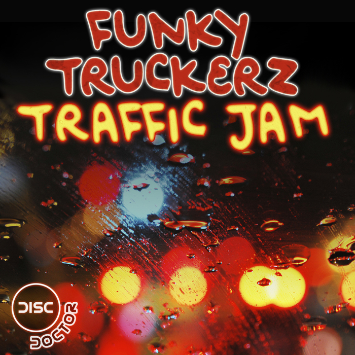 The Funky Truckerz - Traffic Jam EP