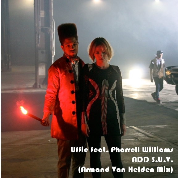 Uffie feat Pharrell Williams - ADD SUV (Armand van Helden Mix)