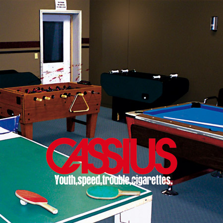 Cassius - Youth speed trouble cigarette