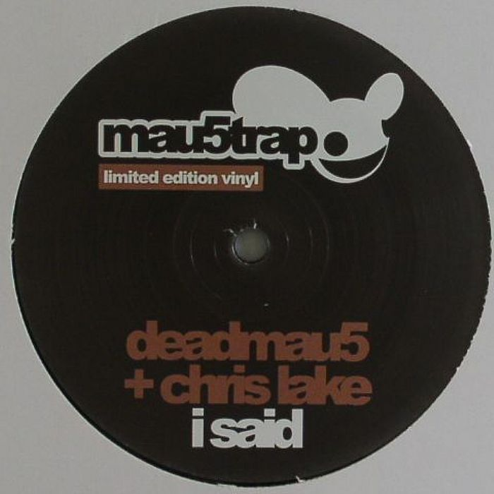 Deadmau5 and Chris Lake - I said EP