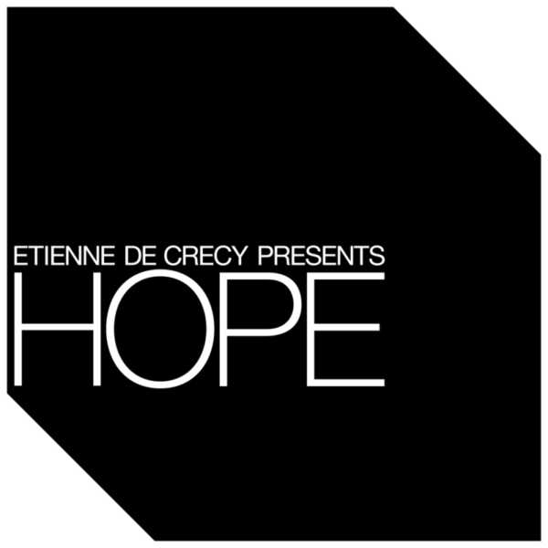 Etienne de Crecy - Hope EP