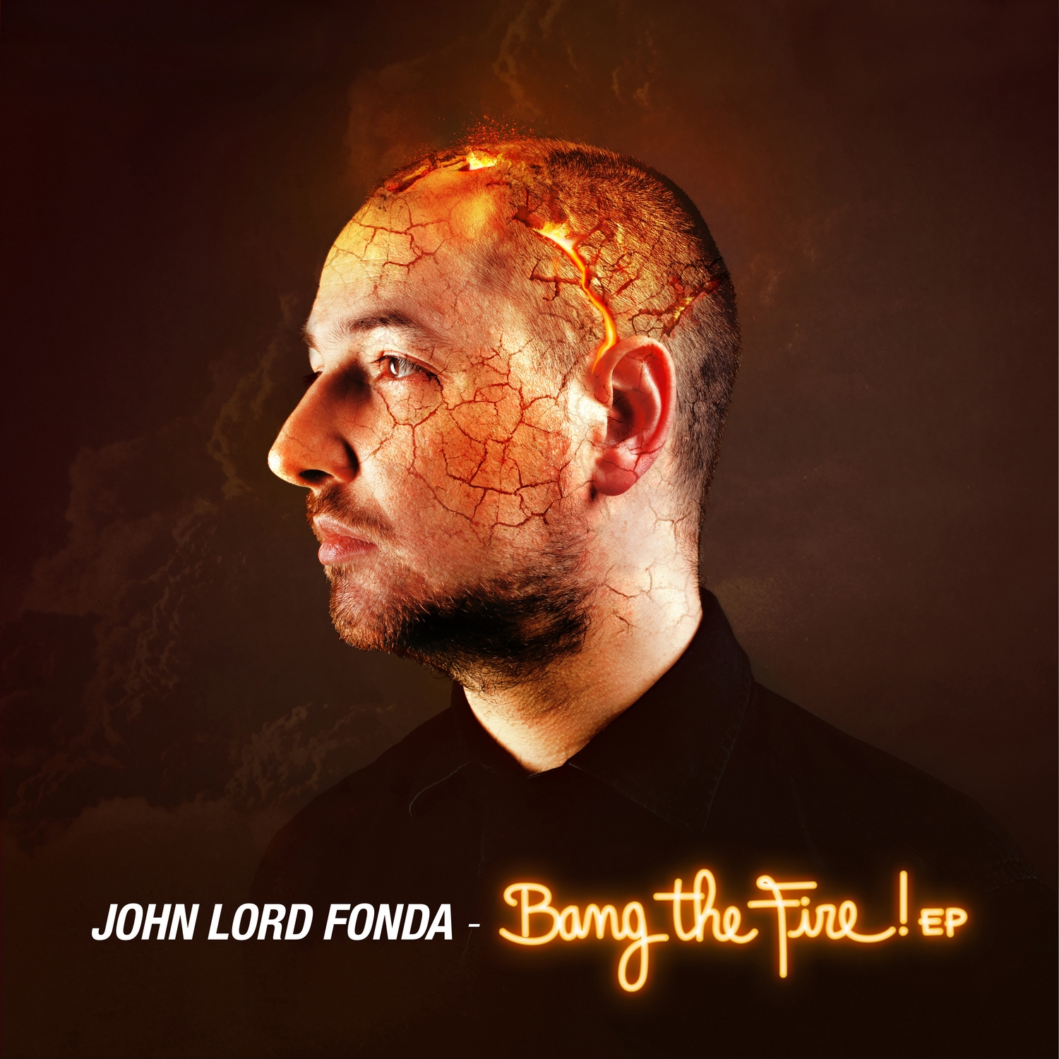 John Lord Fonda - Bang the fire EP