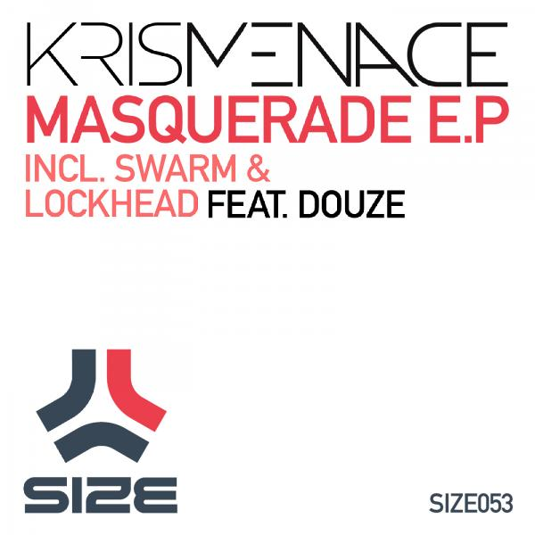 Kris Menace - Masquerade EP