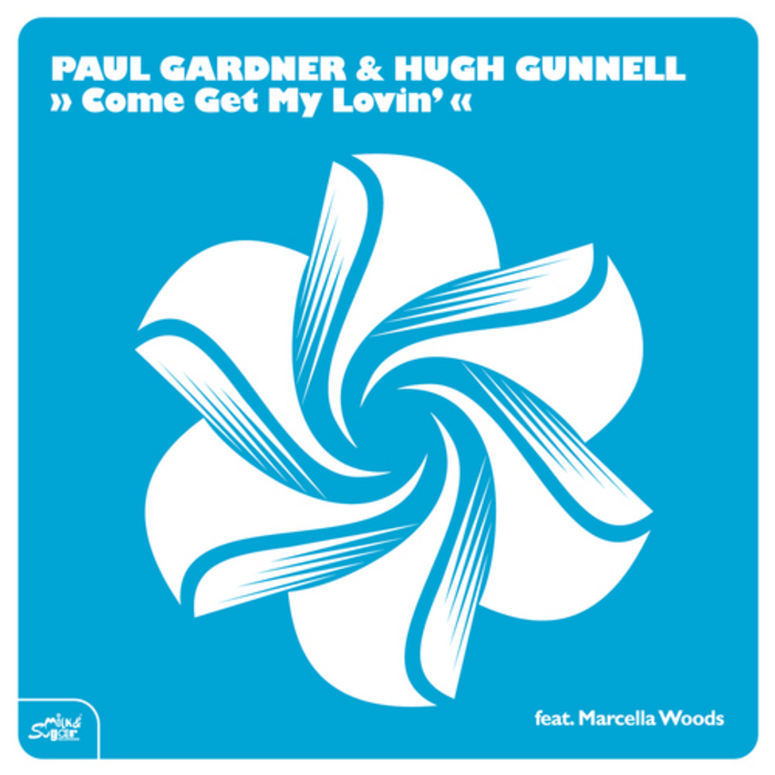 Paul Gardner and Hugh Gunnell - Come get my lovin EP